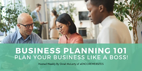 Business Planning 101: Plan Your Business Like a Boss! tickets