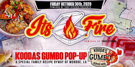 It's Fire - Kooda's Gumbo Pop-Up tickets