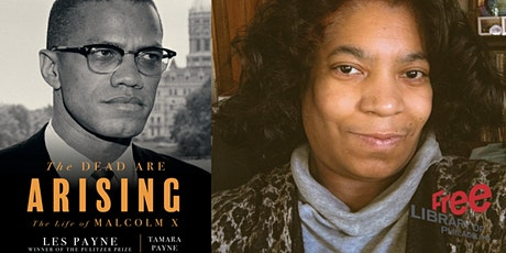 Tamara Payne | The Dead Are Arising: The Life of Malcolm X tickets