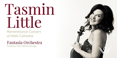 Tasmin Little Remembrance Concert at Wells Cathedral 2020 tickets