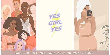 Soulful Wellness Retreat // The Well Studio tickets