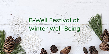 B-Well festival of winter well-being tickets