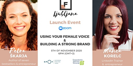 Using Your Female Voice & Building A Strong Brand | FF Ljubljana tickets