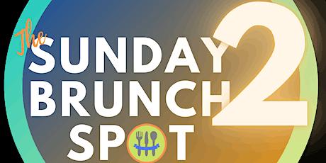 The Sunday Brunch Spot 2 tickets
