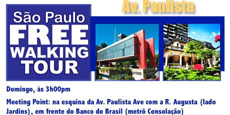 SP Free Walking Tour - AV. PAULISTA (Português) tickets