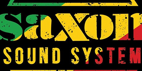 ONE LOVE CARIBBEAN PARTY WITH DJS FROM SAXON SOUND tickets