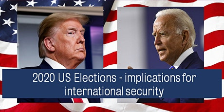 2020 US Elections:  implications for international security tickets