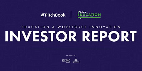 PitchBook x OnRamp Education & Workforce Innovation Investor Report tickets