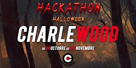 HACKATHON CHARLEWOOD Halloween [Ultime Expérience] billets