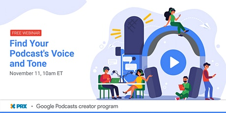 Find Your Podcast's Voice and Tone tickets