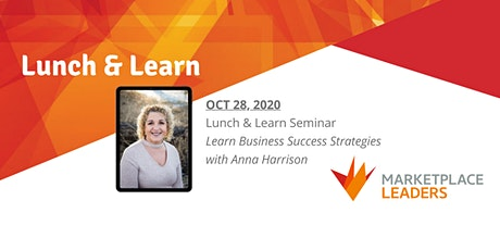 Marketplace Leaders' Lunch & Learn with Anna Harrison tickets