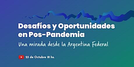 Desafíos y Oportunidades en Pos-Pandemia. Una Mirada Federal entradas