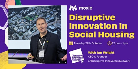 Disruptive Innovation in Social Housing tickets