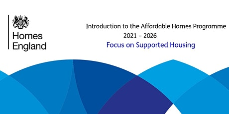 Focus on Supported Housing  - Affordable Homes Programme -  2021-2026 tickets