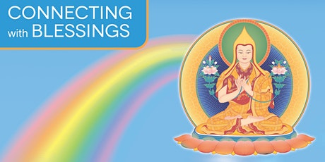 Connecting with Blessings: empowerment of Buddha Je Tsongkhapa tickets