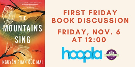 First Friday Book Discussion - The Mountains Sing tickets
