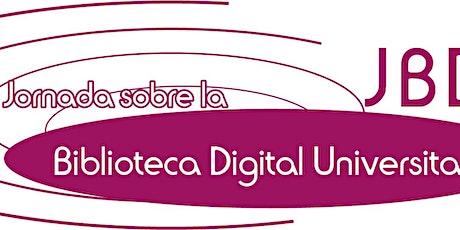 18a Jornada sobre la Biblioteca Digital Universitaria entradas