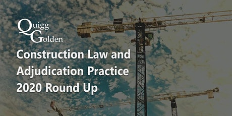 Construction Law and Adjudication Practice 2020 Round Up tickets