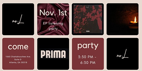 No.L PRIMA Listening Party tickets