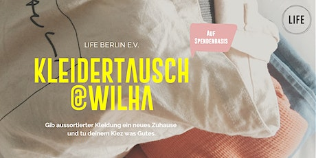 Kleidertausch in Moabit | LIFE e.V. Tickets