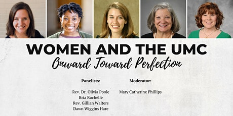 Women and the UMC - Onward Toward Perfection tickets