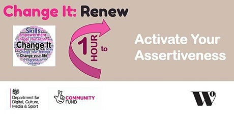 Change It Renew: One Hour To Activate Your Assertiveness tickets