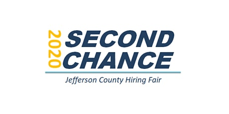 2020 Second Chance Jefferson County Hiring Fair (Job Seekers) tickets