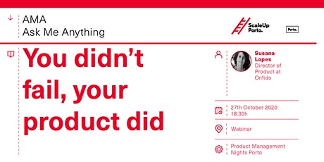 Ask Me Anything - You didn't fail, your product did tickets
