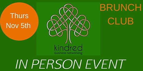 In person Brunch Club Kindred Business Networking tickets