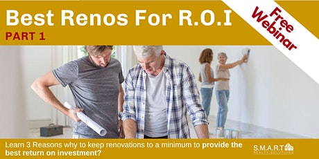 Best Renos for R.O.I - Part 1 tickets