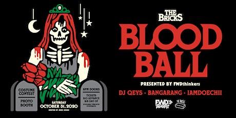 BLOOD BALL AT THE BRICKS >> |DJ QEYS|BANGARANG|DOECHII |10/31 tickets