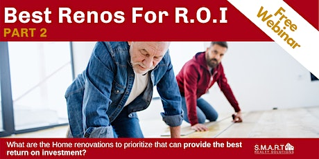 Best Renos for R.O.I - Part 2 tickets