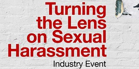 Turning the Lens on Sexual Harassment tickets