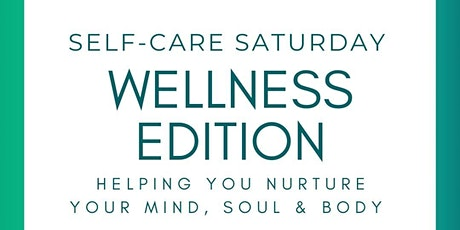 Out The  Box Presents... Selfcare Saturday The Wellness Edition tickets
