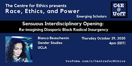 Bianca Beauchemin, Re-imagining Diasporic Black Radical Insurgency tickets