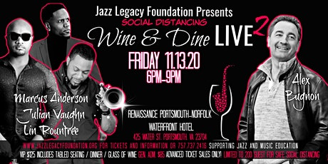 Wine & Dine LIVE2 Alex Bugnon/ Marcus Anderson /Julian Vaughn/Lin Rountree tickets