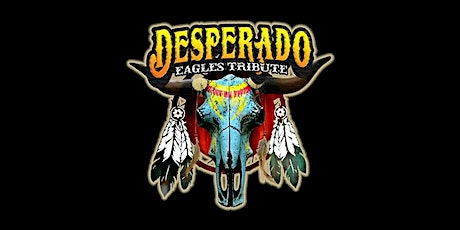 Eagles Tribute: Desperado tickets