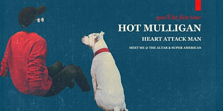 Hot Mulligan at the Amsterdam tickets
