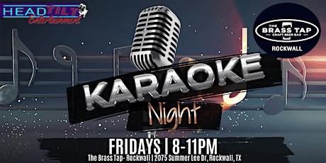 Karaoke at The Brass Tap - Rockwall tickets