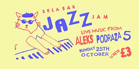 The Sela Bar Jazz Jam tickets