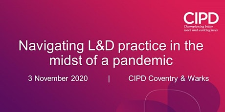Navigating L&D practice in the midst of a pandemic – here's a route map….. tickets