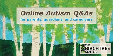 Online Autism Q&A: Coping With Remote Instruction & COVID Safety Protocols tickets