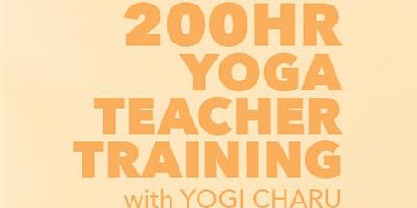 200 Hour Yoga Teacher Training with Yogi Charu tickets