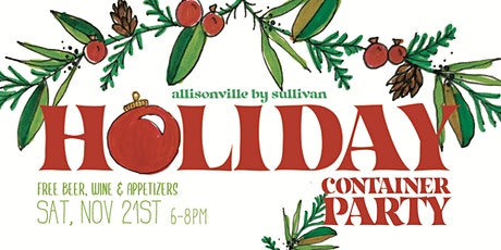 Holiday Container Party - SOLD OUT tickets