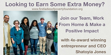 Earn Money & Make a Positive Impact w/ First Ladies of Poverty Foundation tickets