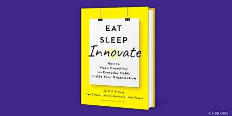 HBR Live Webinar:  Eat, Sleep, Innovate tickets