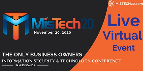 Mississauga Information Security & Technology Conference (MISTECH20) tickets