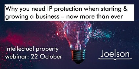 Why you need IP protection when starting and growing a business tickets