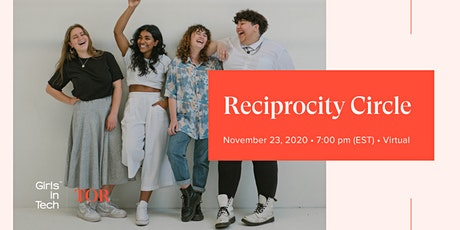 Girls in Tech Toronto: Reciprocity Circle tickets