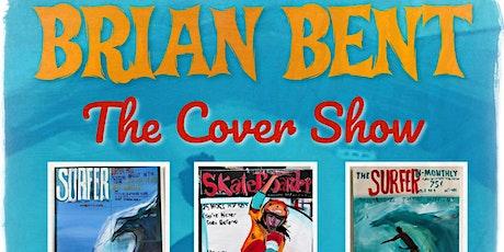 BRIAN BENT ART SHOW tickets